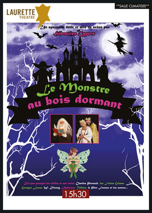 LE MONSTRE AU BOIS DORMANT