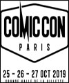 Réservation COMIC CON PARIS 2019