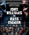 Réservation HANS ZIMMER VS JOHN WILLIAMS